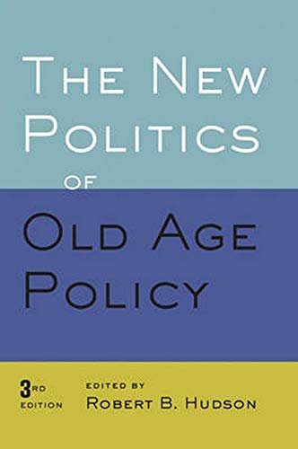 9780801894916: The New Politics of Old Age Policy