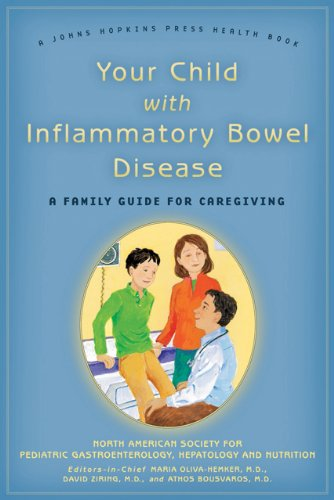 9780801895562: Your Child with Inflammatory Bowel Disease: A Family Guide for Caregiving (A Johns Hopkins Press Health Book)