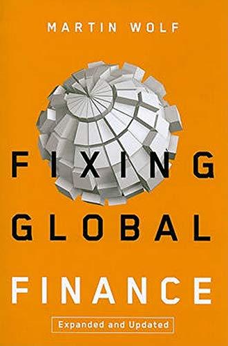 9780801895739: Fixing Global Finance (Forum on Constructive Capitalism)