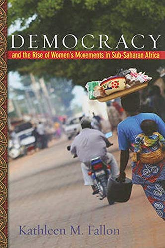 9780801895791: Democracy and the Rise of Women's Movements in Sub-Saharan Africa
