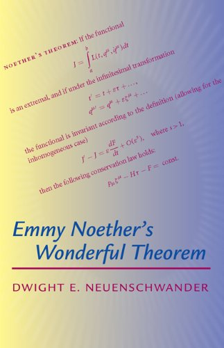 9780801896934: Emmy Noether's Wonderful Theorem