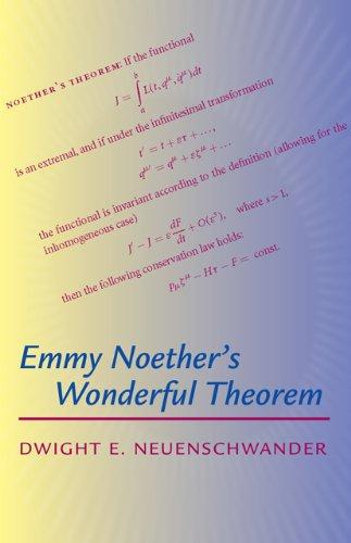 9780801896934: Emmy Noether's Wonderful Theorem