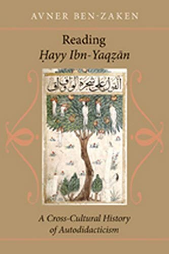 9780801897399: Reading Hayy Ibn-Yaqzan: A Cross-Cultural History of Autodidacticism