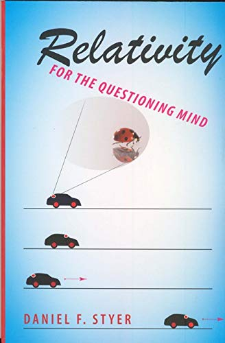 9780801897603: Relativity for the Questioning Mind