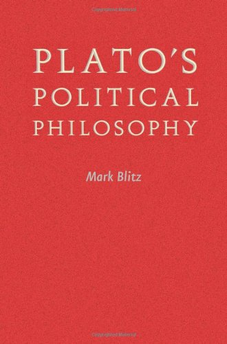 Plato's Political Philosophy (0801897653) by Mark Blitz