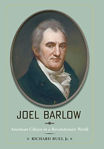 9780801897696: Joel Barlow: American Citizen in a Revolutionary World