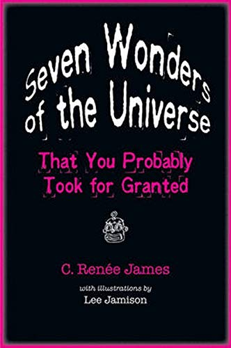9780801897979: Seven Wonders of the Universe That You Probably Took for Granted