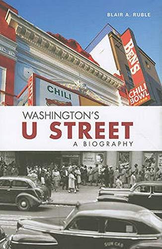9780801898006: Washington's U Street: A Biography