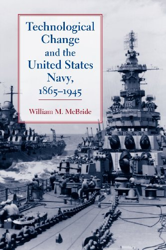 9780801898181: Technological Change and the United States Navy, 1865–1945 (Johns Hopkins Studies in the History of Technology)