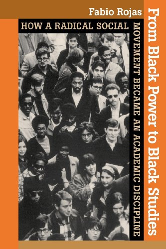 9780801898259: From Black Power to Black Studies: How a Radical Social Movement Became an Academic Discipline