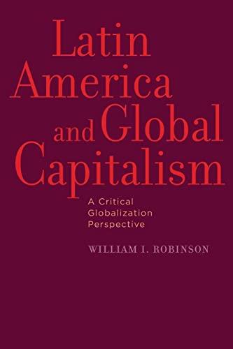 9780801898341: Latin America and Global Capitalism: A Critical Globalization Perspective (Johns Hopkins Studies in Globalization)