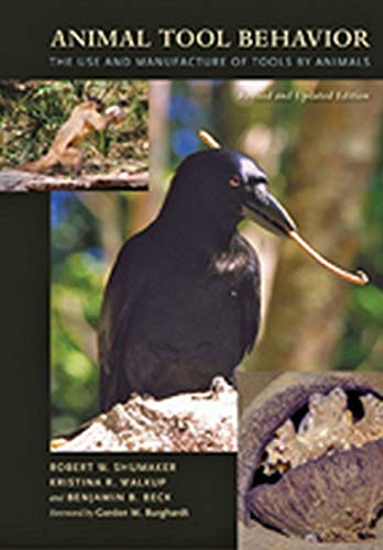 9780801898532: Animal Tool Behavior: The Use and Manufacture of Tools by Animals