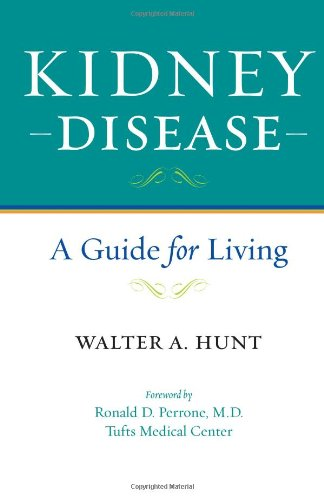 9780801899645: Kidney Disease: A Guide for Living