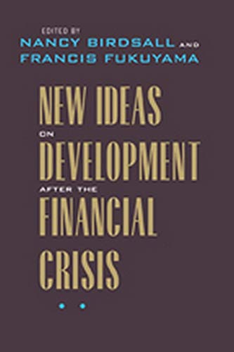 9780801899768: New Ideas on Development after the Financial Crisis (Forum on Constructive Capitalism)