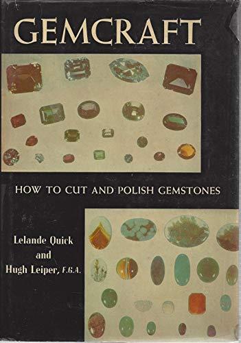 9780801904301: Gemcraft How to Cut and Polish Gemstones [Gebundene Ausgabe] by