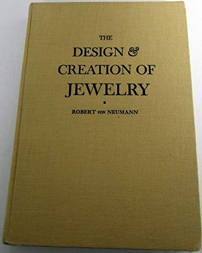 Design and Creation of Jewelry: Von Neumann, Robert