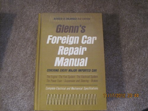 Foreign Car Repair Manual: Glenn, Harold T.