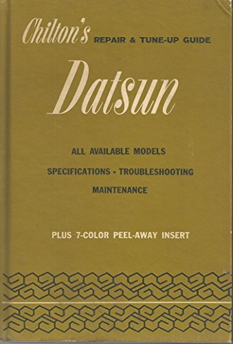 9780801953385: Chilton's Repair and Tune-up Guide for the Datsun