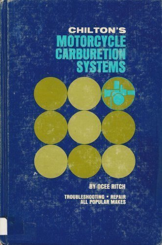 9780801954665: Chilton's Motorcycle Carburetion Systems.