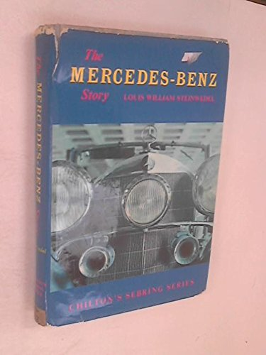 9780801954986: The Mercedes-Benz Story [Chilton's Sebring Series]