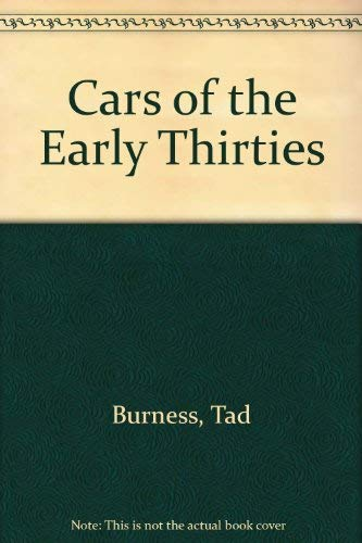 Cars of the early thirties (0801955459) by Burness, Tad