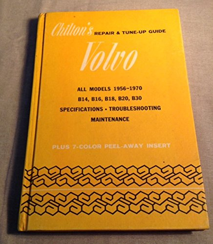 9780801956355: Chilton's Repair and Tune-Up Guide for the Volvo