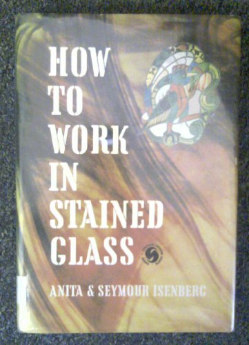 9780801956386: How to work in stained glass