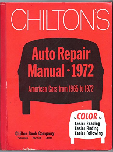 Chiltons Auto Repair Manual 1965-1972 (0801956463) by Chiltons