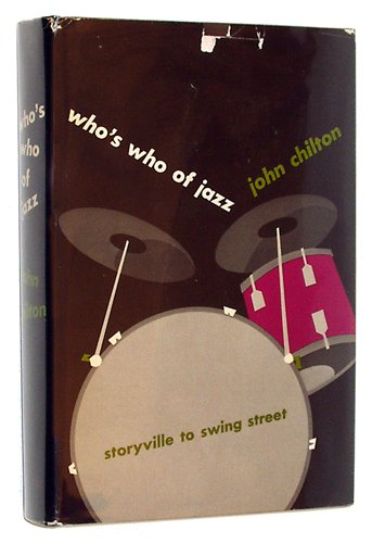 WHO'S WHO OF JAZZ,STORYVILLE TO SWING STREET: Chilton, John.SIMMEN, Johnny