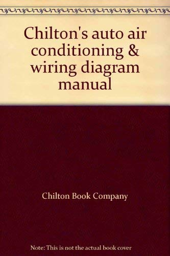 Chilton's Auto Air Conditioning & Wiring Diagram Manual
