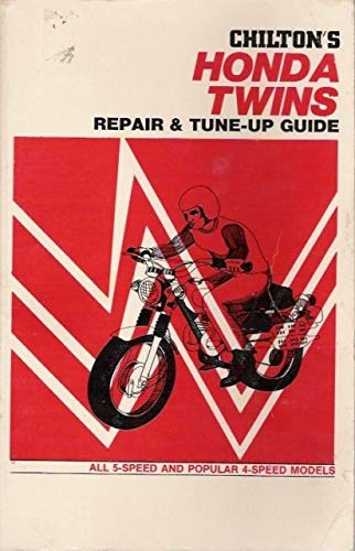 9780801957369: Chilton's New Repair and Tune-Up Guide Honda Twins: 5 Speed and Popular 4-speed Models, 1966-1972