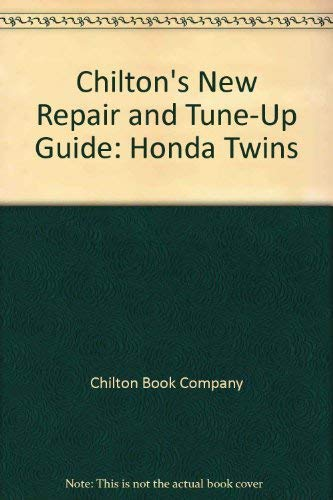 9780801957994: Chilton's New Repair and Tune-Up Guide: Honda Twins