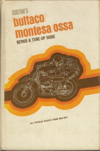 Chilton's new repair and tune-up guide: Bultaco, Montesa, Ossa: Chilton Book Company