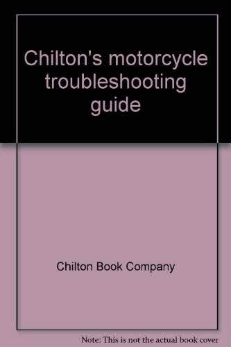 9780801958199: Chilton's motorcycle troubleshooting guide [Unknown Binding] by Chilton Book ...
