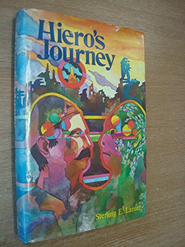 Hiero's Journey: A Romance of the Future (1st ed.): Lanier, Sterling E.
