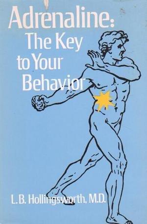 9780801958380: Adrenaline: the key to your behavior