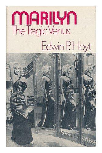 9780801959158: Marilyn, the tragic Venus,