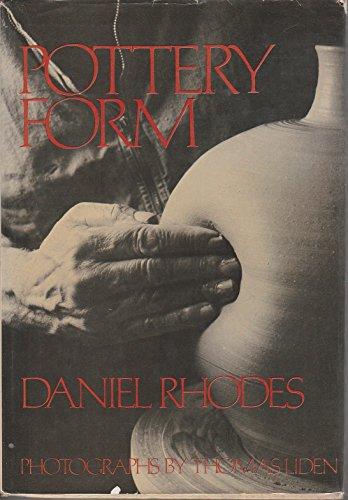 Pottery Form: Rhodes, Daniel (Thomas Liden, photos)