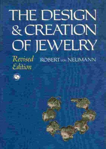 Design and Creation of Jewelry: Von Neuman, Robert