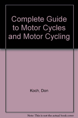 9780801960895: Complete Guide to Motor Cycles and Motor Cycling