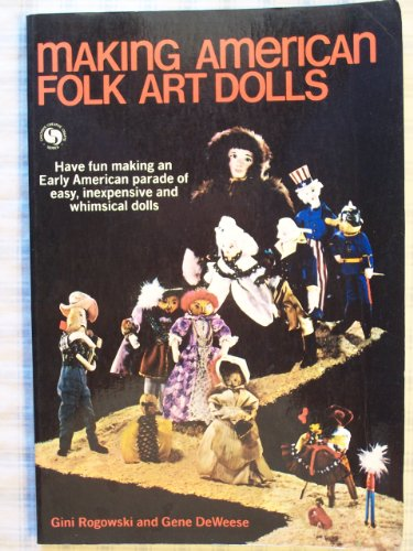 9780801961229: Making American Folk Art Dolls (Chilton's creative crafts series)