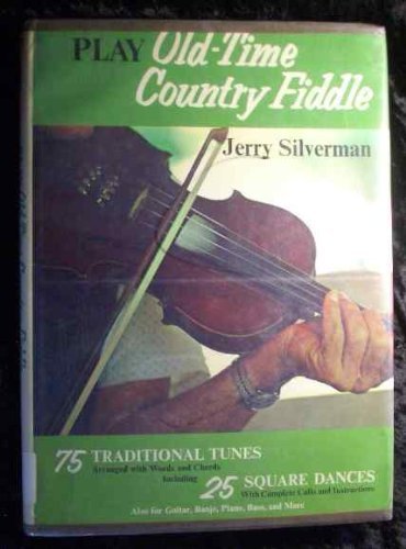 9780801961519: Play Old-Time Country Fiddle