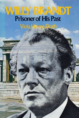 Willy Brandt - Prisoner Of His Past