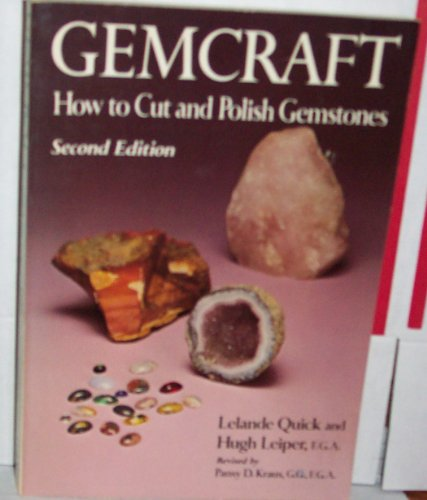 9780801962431: Gemcraft: How to Cut and Polish Gemstones