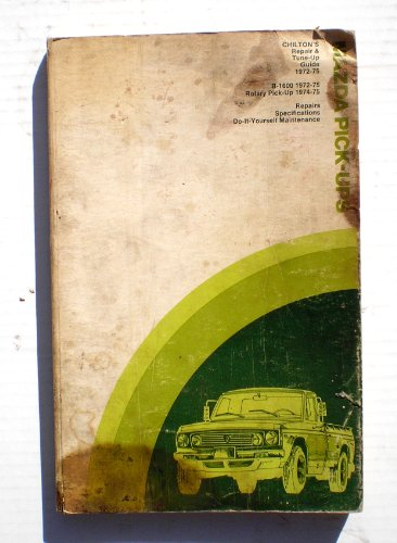 9780801962745: Repair and Tune-up Guide for Mazda Pick-ups 1972-75: B-1600 and Rotary Pick-up