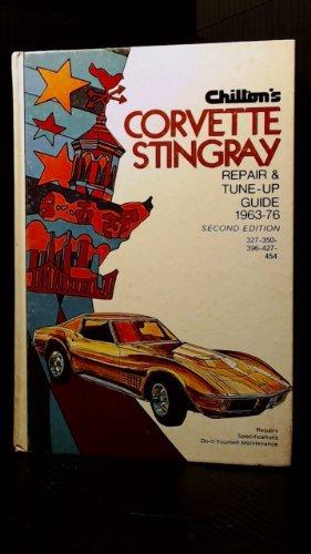 9780801963216: Chilton's repair and tune-up guide, Corvette Stingray