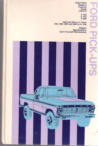 9780801963346: Chilton's repair and tune-up guide, Ford pick-ups