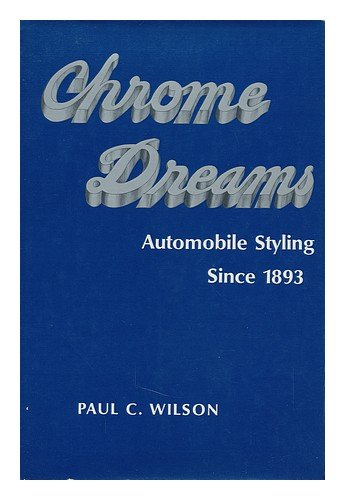 Chrome DreamsAutomobile Styling Since 1893
