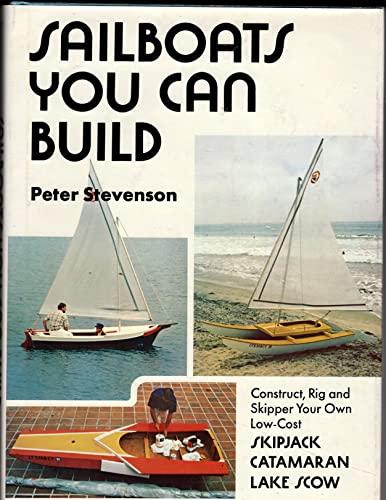 9780801964480: Sailboats you can build