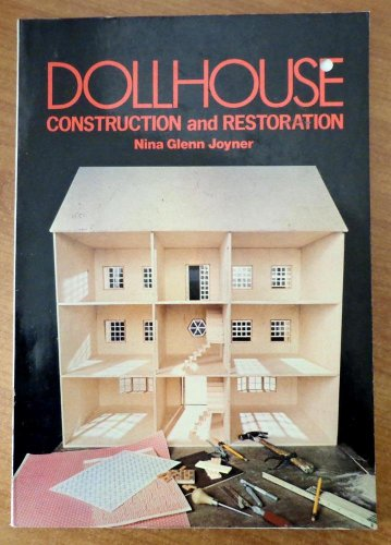 9780801964633: Dollhouse Construction and Restoration